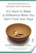 It s Hard to Make a Difference When You Can t Find Your Keys