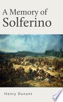 A Memory of Solferino Book PDF