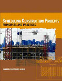 Scheduling Construction Projects