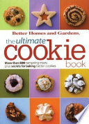 The Ultimate Cookie Book Brownies To Fabulous Favorites That