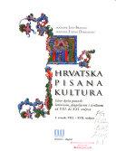 Hrvatska pisana kultura: sv. VIII. - XVII. stoljeće