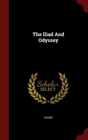 The Iliad and Odyssey