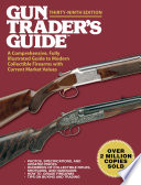 Gun Trader's Guide,Thirty-Ninth Edition