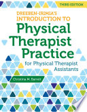 Dreeben Irimia s Introduction to Physical Therapist Practice for Physical Therapist Assistants