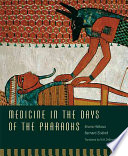 Medicine In The Days Of The Pharaohs : down to us not only in...