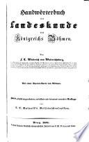 Handwörterbuch der Landeskunde des Königreichs Böhmen mit einer Spezialkarte (und einem Flugriße der Eisenbahnen). 2. Aufl. von L. C. Rainolds Taschenlexikon