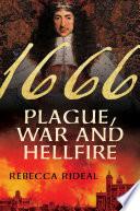 1666  Plague  War  and Hellfire