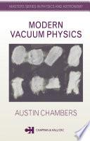 Modern Vacuum Physics book