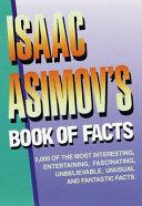 Isaac Asimov s Book of Facts