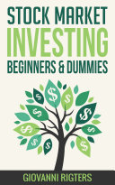 Stock Market Investing for Beginners & Dummies Book