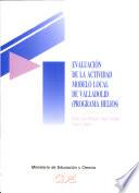 Evaluación de la actividad modelo local de Valladolid