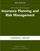 The Tools   Techniques of Insurance Planning and Risk Management  2nd Edition