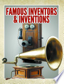 Famous Inventors   Inventions