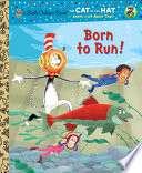 Born to Run   Dr  Seuss Cat in the Hat