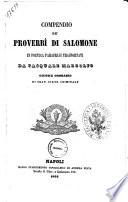Compendio de' proverbi di Salomone in poetica parafrasi trasportati da Pasquale Margolfo..