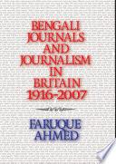 Bengali Journals and Journalism in Britain  1916 2007