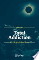 Total Addiction