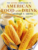 The Oxford Companion To American Food And Drink book