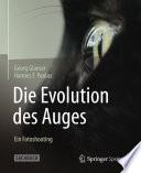 Die Evolution des Auges   Ein Fotoshooting