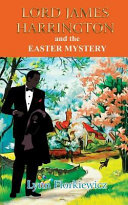 Lord James Harrington and the Easter Mystery