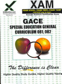 Gace Special Education General Curriculum 081 082