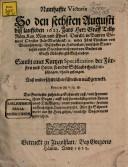 Namhaffte Victoria so den 6. August 1623 Herr Graff Tilly, kayser. und chur-bairischer Feldmarschalk wieder Fürst Christian zu Braunschweig zwischen Stattlohen und Steinfurt im Stifft Münster glücklich erobert