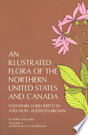Illustrated Flora of the Northern United States and Canada