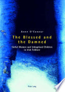 The Blessed and the Damned Its Many Manifestations Of Supernatural Beings