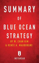 Summary of Blue Ocean Strategy