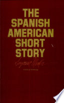 The Spanish American Short Story