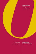 The Oxford Encyclopedia of Intergroup Communication