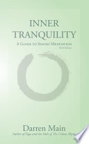 Inner Tranquility  A Guide to Seated Meditation