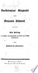 Bartholomäus Ringwaldt und Benjamin Schmolck