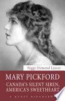 Ebook Mary Pickford Epub Peggy Dymond Leavey Apps Read Mobile
