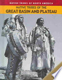 Native Tribes of the Great Basin and Plateau