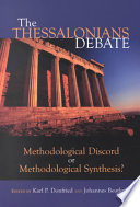 The Thessalonians Debate : the earliest extant document of christianity. largely...