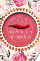 Rode Rozen En Tortilla S