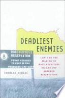 Deadliest Enemies