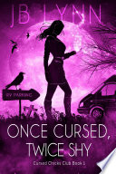 Once Cursed Twice Shy A Cozy Magical Fantasy Adventure