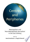 Centres and Peripheries