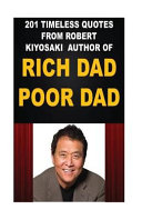 201 Timeless Quotes from Robert Kiyosaki  Author of Rich Dad Poor Dad