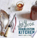 The Lee Bros  Charleston Kitchen