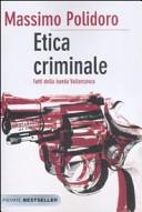 Etica criminale  Fatti della banda Vallanzasca
