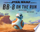 Star Wars  BB 8 On The Run