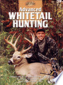 Advanced Whitetail Hunting