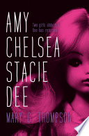 Amy Chelsea Stacie Dee by Mary G Thompson