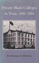 Private Black colleges in Texas  1865 1954