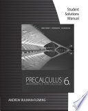 Student Solutions Manual for Stewart Redlin Watson s Precalculus  Mathematics for Calculus  6th