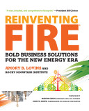 Reinventing Fire : and enriched the lives of billions. yet their...
