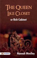 download ebook the queen-like closet or rich cabinet pdf epub